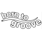 Born To Groove